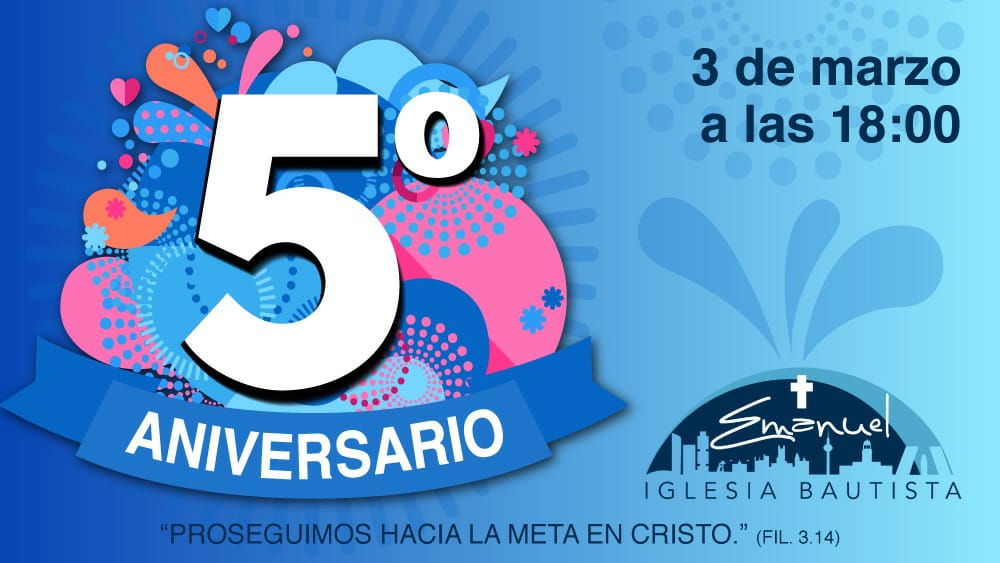 5 Aniversario Iglesia Bautista Emanuel